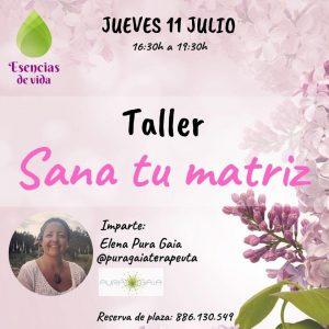 """Taller presencial en Vigo """"Sana tu matriz"""" - día 11 de Julio @ Esencias de Vida"""