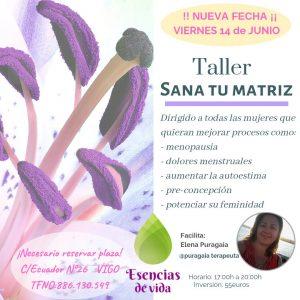 "Taller presencial en Vigo ""SANA TU MATRIZ"" @ Esencias de Vida"
